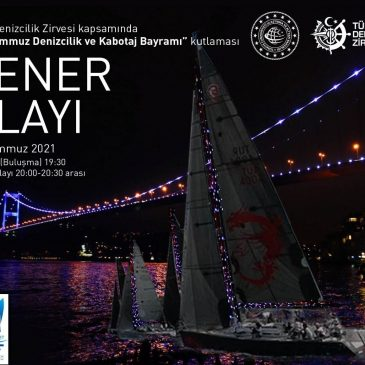 01 Temmuz Denizcilik ve Kabotaj Bayramı'nı Fener Alayı ile Kutluyoruz..